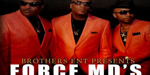 Brothers Ent. Presents Force MD's