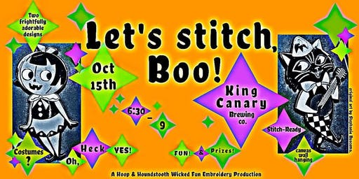 Let's Stitch, Boo!  (Hand Embroidery Intro Workshop)