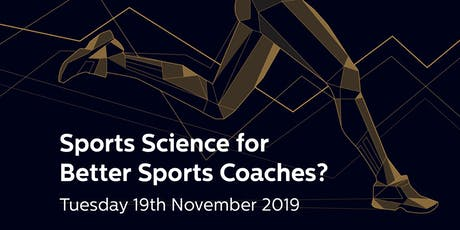 Sports Science for better Sports Coaches? tickets