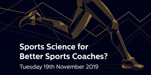 Sports Science for better Sports Coaches?
