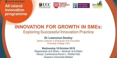 Innovation for Growth in SMEs: Exploring Successful Innovation Practice