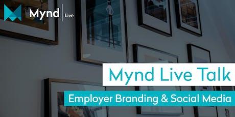Mynd Live Talk – Employer Branding & Social Media Tickets