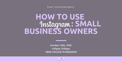 Free Instagram Workshop - Small Business Owners