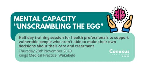 "Mental Capacity ""Unscrambling the Egg"" tickets"