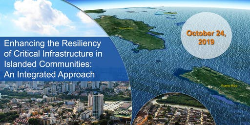 Enhancing the Resiliency of Critical Infrastructure of Island Communities