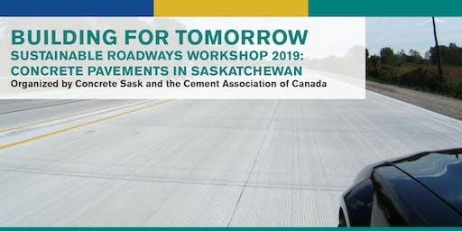 Sustainable Roadways Workshop 2019 -- Saskatchewan