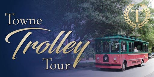2019 Towne Trolley Tour