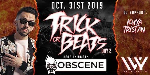 TRICK OR BEATS DAY 2 @ IVY PALM BEACH W/ DJ OBSCENE