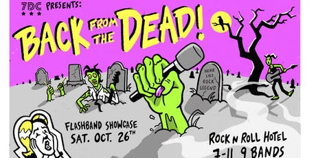 Back From The Dead Flashband Showcase by 7DrumCity tickets