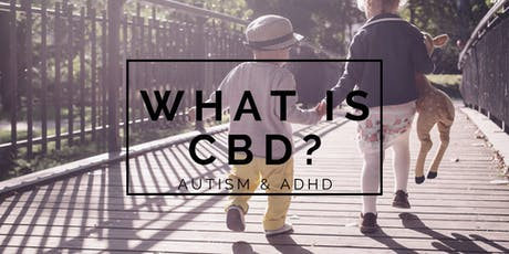 What Is CBD? | Autism & ADHD tickets