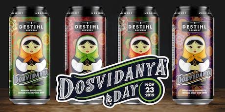 Dosvidanya Day 2019 tickets