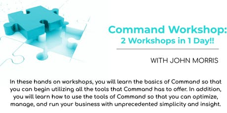 Command Workshop: 2 Workshops in 1 Day!! tickets