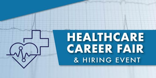Healthcare Career Fair and Hiring Event