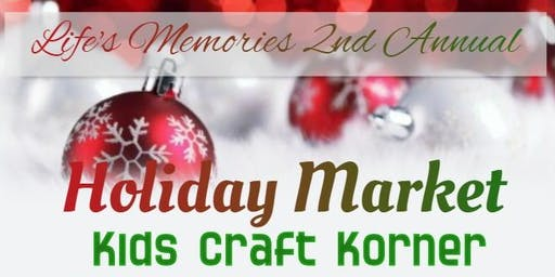 2nd Annual Holiday Market - Kids Craft Korner