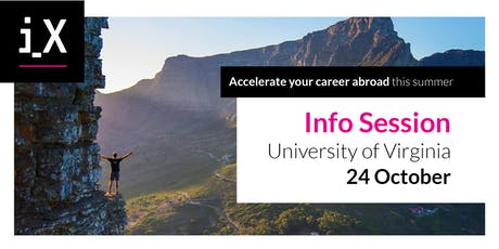 Accelerate Your Career Abroad This Summer – iXperience Info Session @UVA 2019 tickets