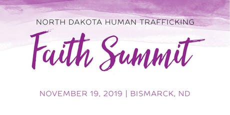 North Dakota Human Trafficking Faith Summit tickets