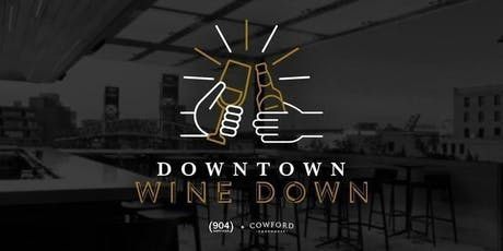 Downtown Wine Down tickets