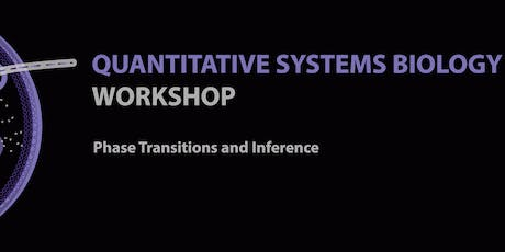 Quantitative Systems Biology Workshop (QSBW) & Student Networking tickets