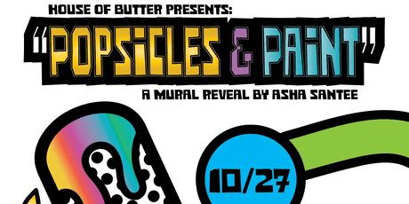 House of Butter Presents: Paint & Popsicles tickets