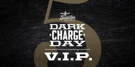 Dark Charge Day VIP 2019 tickets