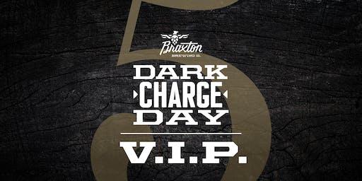 Dark Charge Day VIP 2019