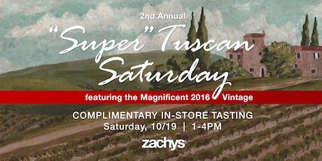 Zachys' 2nd Annual Super Tuscan Saturday tickets