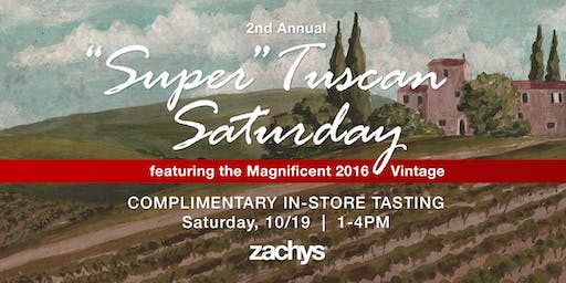 Zachys' 2nd Annual Super Tuscan Saturday
