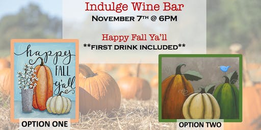 **new date** Fall Pumpkins Sip & Paint @ Indulge
