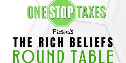 ONE STOP Taxes Presents: The Rich Beliefs Round Table