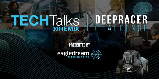 TECHTalks Remix: DeepRacer Challenge
