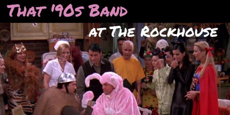 That '90s Band at The Rockhouse tickets
