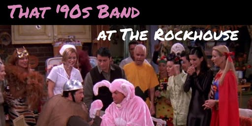 That '90s Band at The Rockhouse