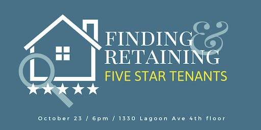 Finding and Retaining 5 Star Tenants