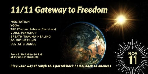 11/11 Gateway to Freedom