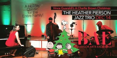 Heather Pierson Jazz Trio at the Bangor Arts Exchange tickets