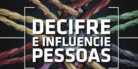"""Workshop """" Decifre e Influencie Pessoas"""" ingressos"""