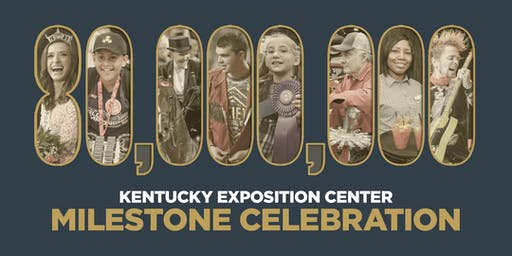 Kentucky Exposition Center Milestone Celebration