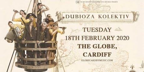 Dubioza Kolektiv (The Globe, Cardiff) tickets