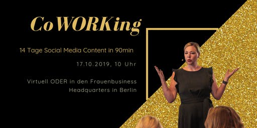 CoWORKing: 14 Tage Social Media Content in 90 min