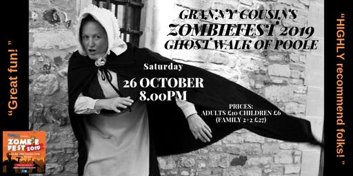 ZOMBIEFEST  2019 Special Granny Cousins Ghost Walk