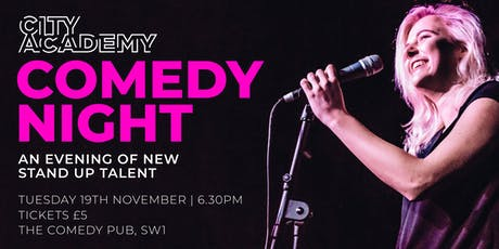 Comedy Night | City Academy tickets