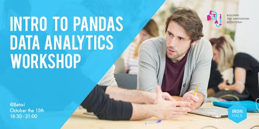 Intro to Pandas - Data Analytics Workshop @ Beta-i