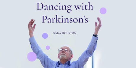 DFPNC and NBS hosts Sara Houston Book Talk: Dancing with Parkinson's tickets