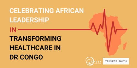 Celebrating African Leadership in Transforming Healthcare in DR Congo tickets