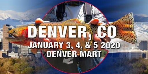 Fly Fishing Show Denver 2020 - Online Ticket Sales