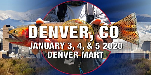 Fly Fishing Show Denver 2020 - Online Ticket Sales