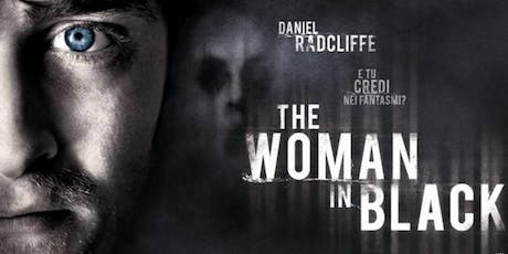 Interactive  Cinema Night: The Woman In Black biglietti