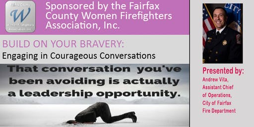 Build on Your Bravery:  Engaging in Courageous Conversations