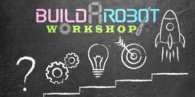 Build-A-Robot Workshop / Robotic Arm