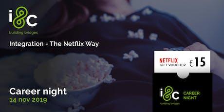 Integration – The Netflix way billets